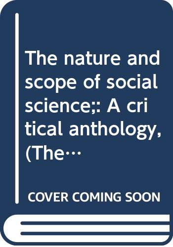 The Nature and Scope of Social Science: Leonard I. Krimerman