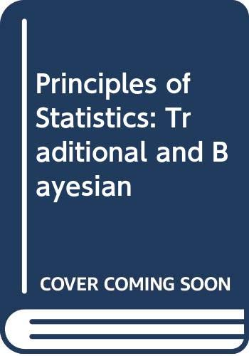 Principles of statistics : traditional and Bayesian: McGee, Victor E.