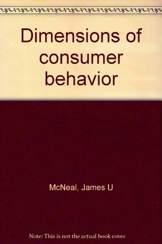 Dimensions of Consumer Behavior: McNeal, J.U. (ed)