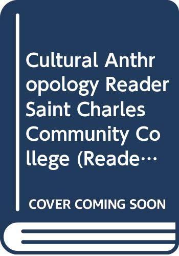 9780390651334: Cultural Anthropology Reader Saint Charles Community College (Reader)