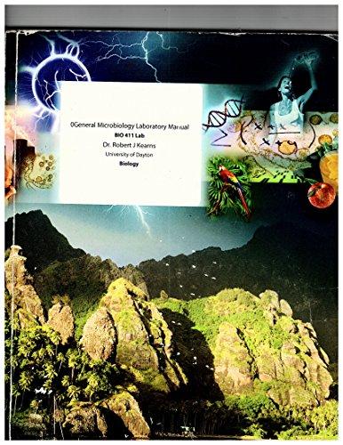 9780390665041: General Microbiology Laboratory Manual, BIO 411 Lab, University of Dayton