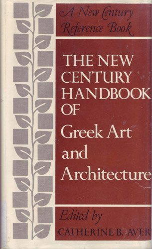 9780390669421: The New Century handbook of Greek art and architecture