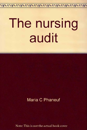 The Nursing Audit - Profile for Excellence