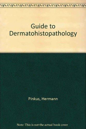 9780390708502: Guide to Dermatohistopathology