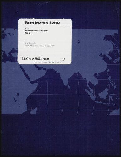 9780390711458: Baker University Edition, MBA 514 Business Law: Legal Environment of Business (Text Business Law: The Ethical, Global, and E-Commerce Environment, 13th Ed.) [Textbook Only, No CD]