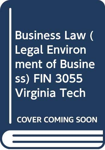 9780390735812: Business Law (Legal Environment of Business) FIN 3055 Virginia Tech