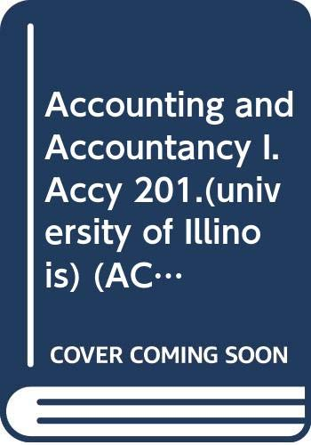 9780390760067: Accounting and Accountancy I. Accy 201.(university of Illinois) (ACCOUNTANCY)