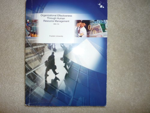 9780390782557: MBA Organizational Effectiveness Through Human Resources (for Franklin University, MBA 705)