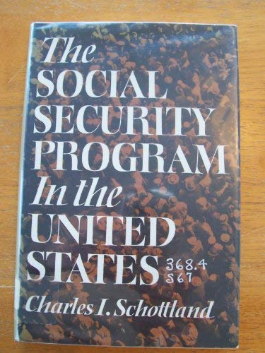 The social security program in the United: Schottland, Charles I