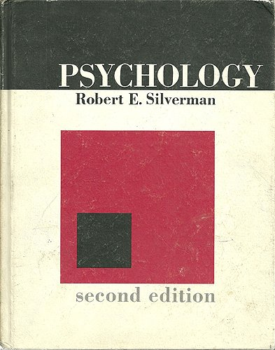 Psychology: Silverman, Robert E