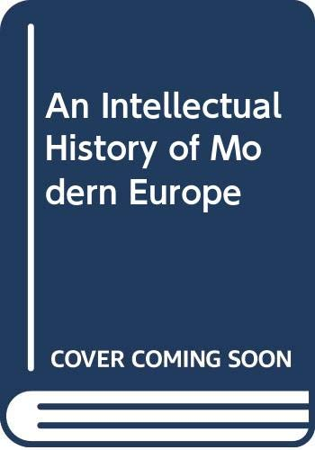 9780390854322: An Intellectual History of Modern Europe