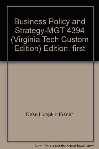 9780390943392: Business Policy and Strategy MGT 4394 Virginia Tech