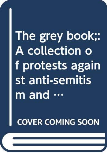 The grey book;: A collection of protests: Snoek, Johan M