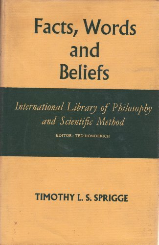 9780391000698: Facts, words, and beliefs, (International library of philosophy and scientific method)
