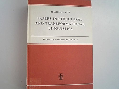 Papers In Structural And Transformational Linguistics: Harris, Zellig S.