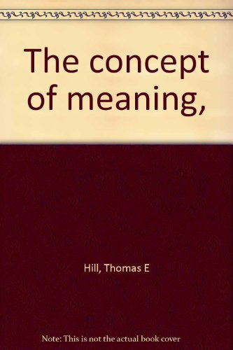 9780391001213: The concept of meaning,