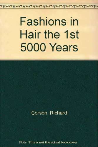 9780391001671: Fashions in Hair the 1st 5000 Years