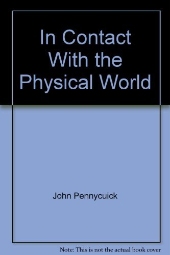 9780391001756: In Contact With the Physical World