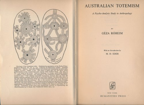 9780391001961: Australian Totemism: A Psycho-Analytic Study in Anthropology