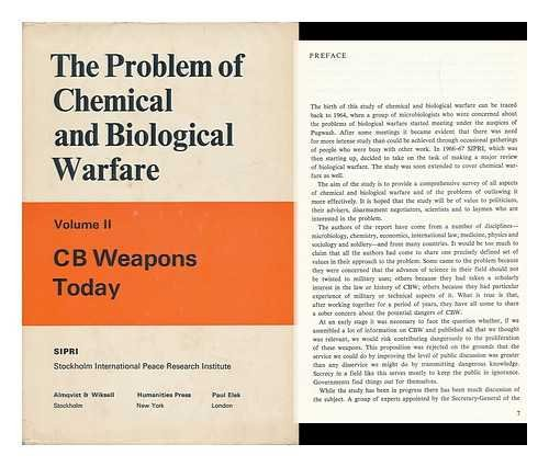 9780391002012: The Problem of Chemical and Biological Warfare; a Study of the Historical, Technical, Military, Legal and Political Aspects of CBW, and Possible Disarmament Measures, Volume II. CB Weapons Today
