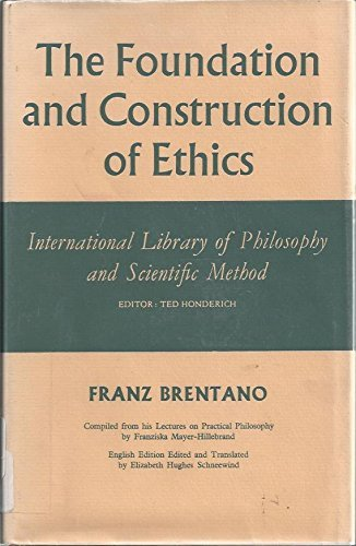 9780391002548: The Foundation and Construction of Ethics