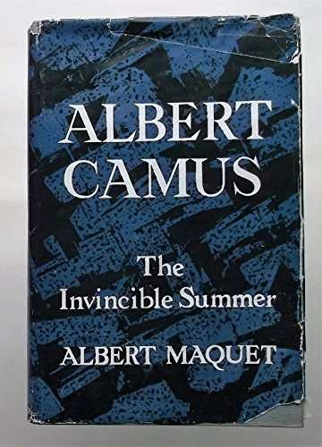 9780391002692: Albert Camus: The invincible summer