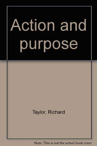 9780391003187: Action and purpose