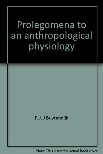 9780391003323: Prolegomena to an Anthropological Physiology (Duquesne Studies, Psychological Series)