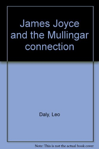 James Joyce and the Mullingar connection: Leo Daly
