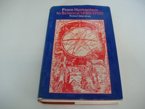 9780391005419: From humanism to science, 1480-1700