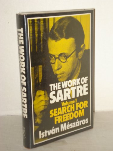 9780391005464: The Work of Sartre, Vol. 1: Search for Freedom (Harvester Philosophy Now)