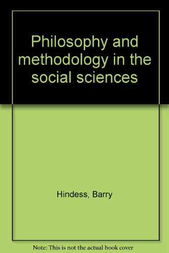 9780391006072: Philosophy and methodology in the social sciences