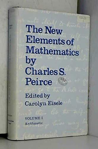 9780391006126: The New Elements Of Mathematics, Volume 1