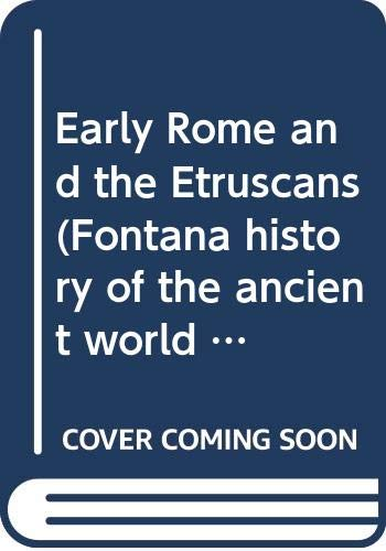 9780391006447: Early Rome and the Etruscans (Fontana history of the ancient world ; v. 1)