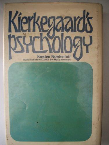Kierkegaard's psychology (Duquesne studies : Psychological series): Kresten Nordentoft