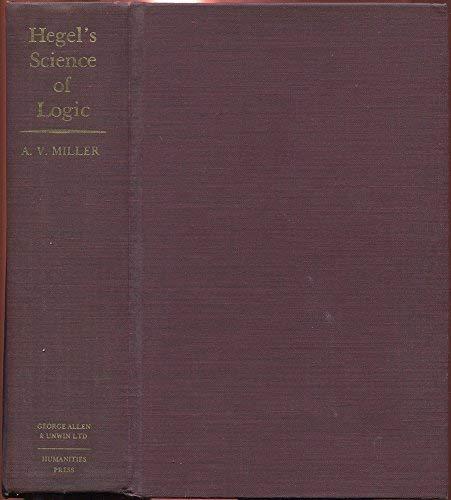 9780391006751: Hegel's Science of Logic