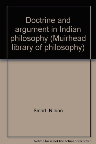 9780391006966: Doctrine and argument in Indian philosophy (Muirhead library of philosophy)