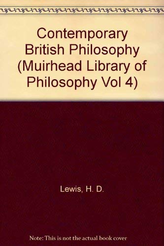 9780391007161: Contemporary British Philosophy (Muirhead Library of Philosophy Vol 4)