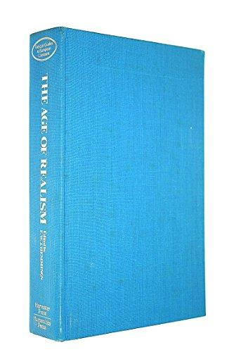 9780391008175: The Age of Realism / (By) G. M. Carsaniga ... (Et Al. ) ; F. W. J. Hemmings, Editor