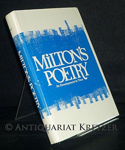 Milton's Poetry: Its Development in Time: Tayler, Edward W.