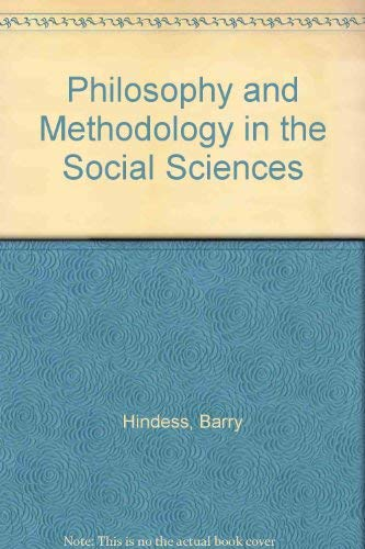 9780391008823: Philosophy and Methodology in the Social Sciences