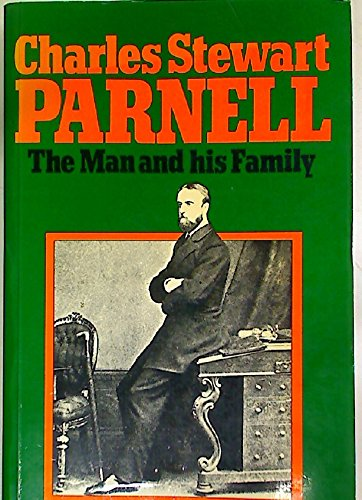9780391009097: Charles Stewart Parnell: The Man and His Family