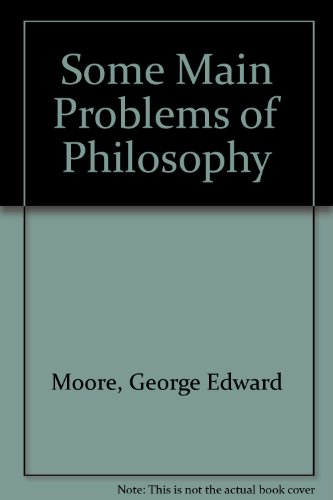 9780391009400: Some Main Problems of Philosophy