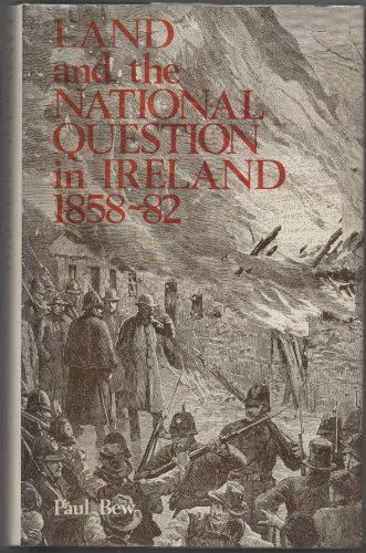 9780391009608: Land and the National Question in Ireland, 1858-82