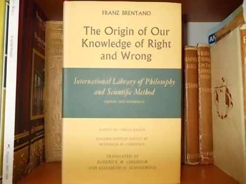 9780391009806: The Origin of Our Knowledge of Right and Wrong