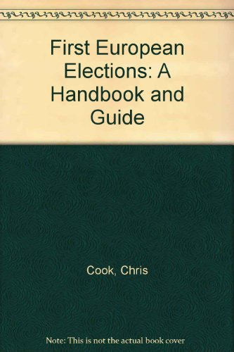 9780391009899: First European Elections: A Handbook and Guide