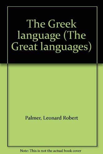 9780391012035: The Greek language (The Great languages)