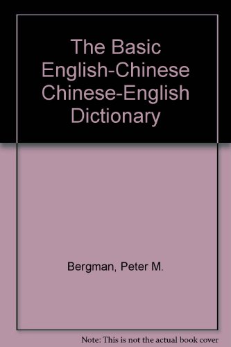 9780391012875: The Basic English-Chinese Chinese-English Dictionary