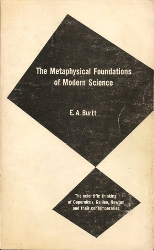 9780391017429: The Metaphysical Foundations of Modern Science