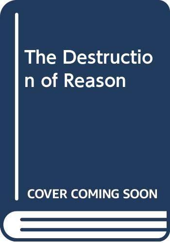 9780391022478: The Destruction of Reason